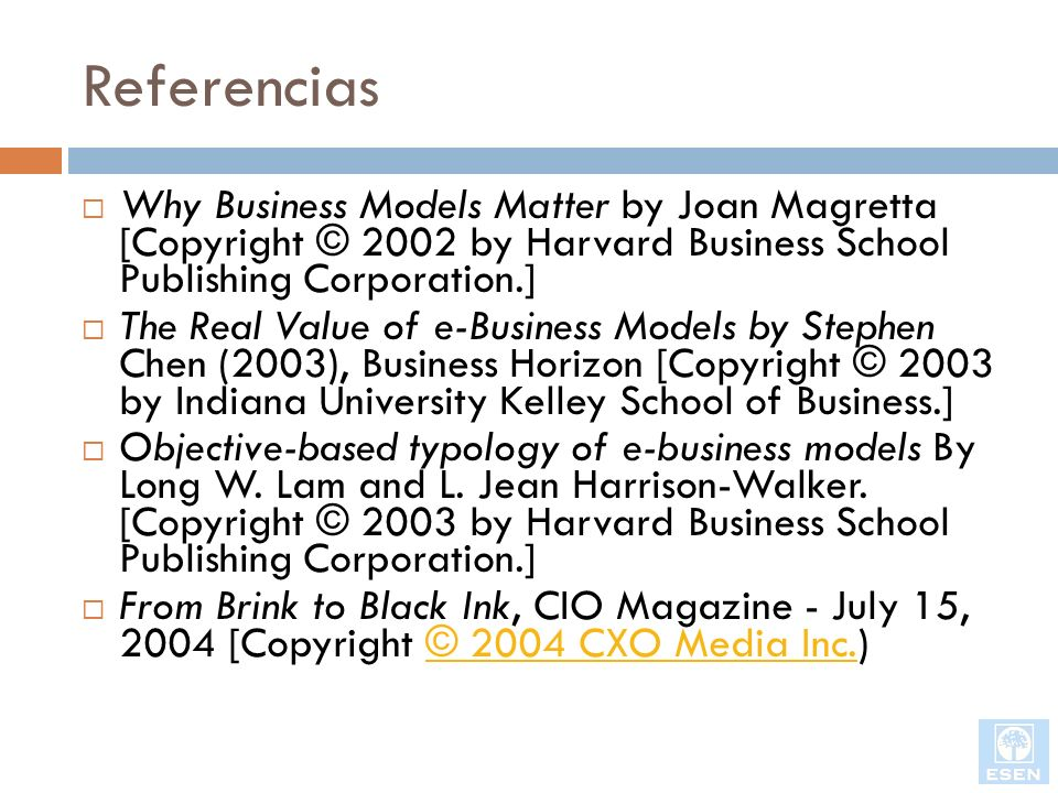 Referencias Why Business Models Matter by Joan Magretta [Copyright © 2002 by Harvard Business School Publishing Corporation.]
